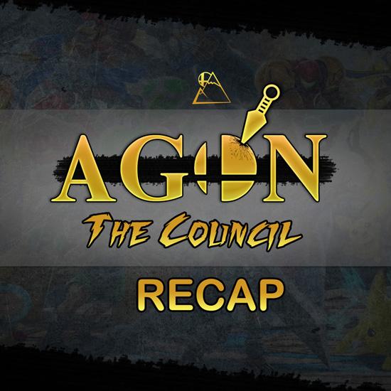 AGON The Council Recap